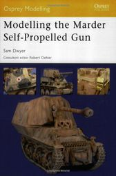 Modelling the Marder Self-Propelled Gun by Samuel Dwyer