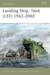 Landing Ship, Tank (LST) 1942-2002 by Gordon L Rottman
