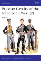 Prussian Cavalry of the Napoleonic Wars (2) by Peter Hofschröer