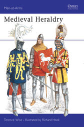 Medieval Heraldry by Terence Wise