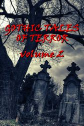 Gothic Tales Vol. 2 by Robert Louis Stevenson