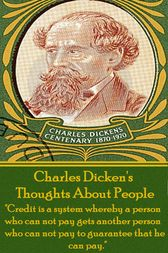Charles Dickens - Thoughts About People by Kenneth Grahame