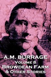 Browdean Farm  & Other Stories by A.M. Burrage