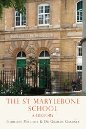 The St Marylebone School by Jaqueline Mitchell