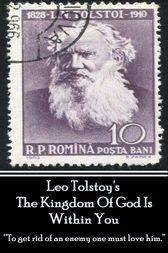 Leo Tolstoy - The Kingdom Of God Is Within You by Leo Tolstoy