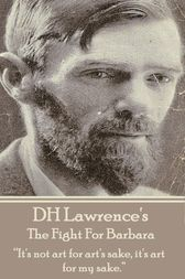 The Fight For Barbara by D.H. Lawrence