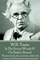 In The Seven Woods & On Baile's Strand by W.B. Yeats