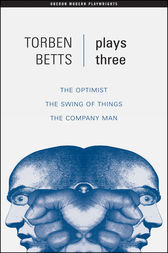 Betts: Plays Three by Torben Betts