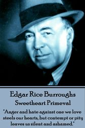 Sweetheart Primeval by Edgar Rice Burroughs
