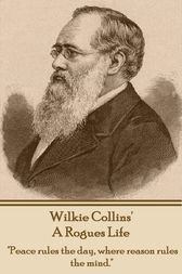 A Rogues Life by Wilkie Collins