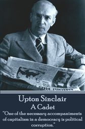 A Cadet by Upton Sinclair