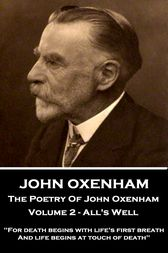 The Poetry Of John Oxenham - Volume 2 by John Oxenham