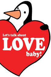 Let's Talk About Love Baby by Gerd de Ley