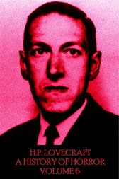 HP Lovecraft - A History in Horror by H.P. Lovecraft