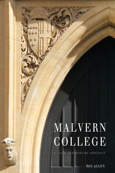 Malvern College by Roy Allen