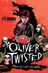 Oliver Twisted by J. D. Sharpe