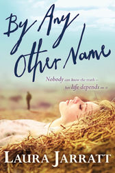 By Any Other Name by Laura Jarratt