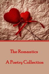 The Romantics by Various Authors