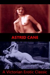 Astrid Cane by Author Anonymous