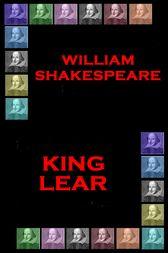 King Lear by Wiliam Shakespeare