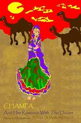 Champa And Her Romance With The Desert by Asha Shankardass