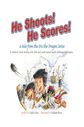 He Shoots! He Scores! by Gayle Grass
