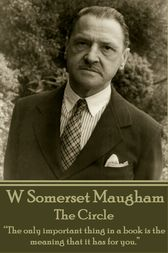 The Circle by W Somerset Maugham