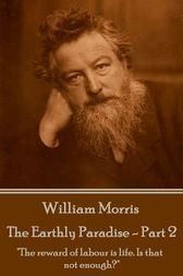 The Earthly Paradise - Part 2 by William Morris