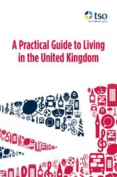 A Practical Guide to Living in the United Kingdom by Jenny Wales