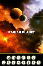 Pariah Planet by Murray Leinster