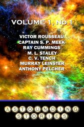 Astounding Stories - Volume 1, No. 1 by Ray Cummings