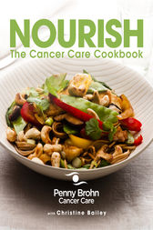 Nourish: The Cancer Care Cookbook by Penny Brohn Cancer Care Author