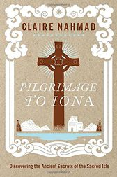 Pilgrimage to Iona by Claire Nahmad