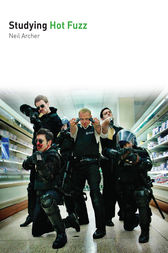 Studying Hot Fuzz by Neil Archer