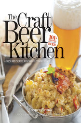 The Craft Beer Kitchen by Cooper Brunk