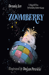Zoomberry by Dennis Lee