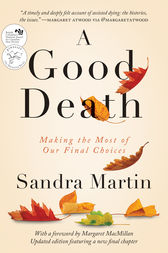 A Good Death by Sandra Martin