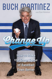 Change Up by Buck Martinez