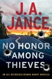 No Honor Among Thieves by J.A. Jance