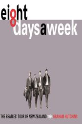 Eight Days A Week by Graham Hutchins