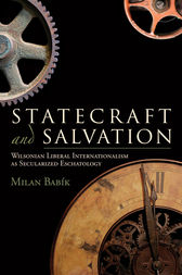 Statecraft and Salvation by Milan Babík