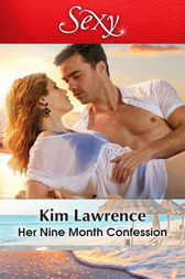 Her Nine Month Confession by Kim Lawrence