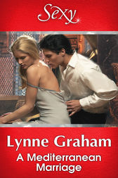 A Mediterranean Marriage by Lynne Graham