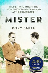 Mister by Rory Smith