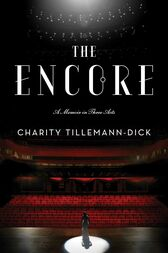 The Encore by Charity Tillemann-Dick