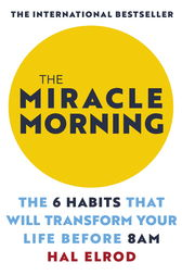 The miracle morning ebook by hal elrod 9781473632165 the miracle morning by hal elrod fandeluxe Document
