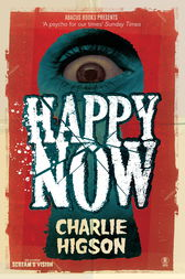 Happy Now by Charlie Higson