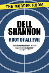 Root of All Evil by Dell Shannon
