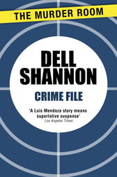 Crime File by Dell Shannon