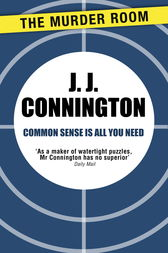 Common Sense Is All You Need by J. J. Connington